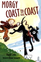 Morgy Coast to Coast by Michael Chesworth