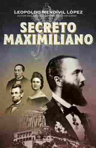 Secreto Maximiliano