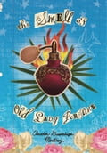 The Smell of Old Lady Perfume 5e2e3aa1-2513-4e32-973c-8a4e69ab85ce