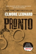 Pronto: A Novel by Elmore Leonard