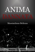 Anima dannata by Massimiliano Bellezza