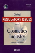 Global Regulatory Issues for the Cosmetics Industry by Karl Lintner