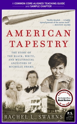Book A Teacher's Guide to American Tapestry: Common-Core Aligned Teacher Materials and a Sample Chapter by Rachel L. Swarns