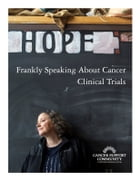 Frankly Speaking About Cancer: Clinical Trials by Cancer Support Community