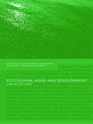 Ecotourism,  NGOs and Development A Critical Analysis