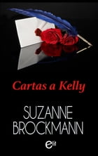 Cartas a kelly by SUZANNE BROCKMANN