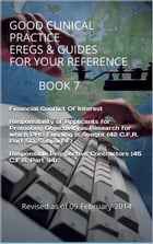 Good Clinical Practice eRegs & Guides - For Your Reference Book 7 by FDA
