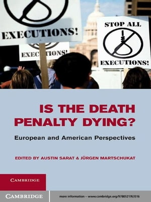 Is the Death Penalty Dying? European and American Perspectives