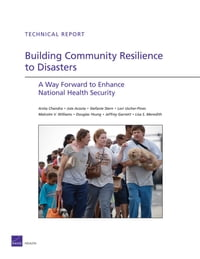 Building Community Resilience to Disasters: A Way Forward to Enhance National Health Security