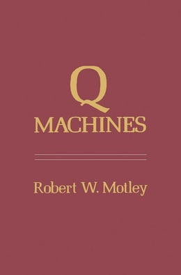 Book Q Machines by Motley, Robert