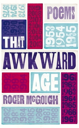 Book That Awkward Age by Roger McGough