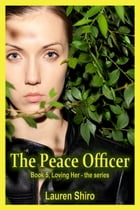 The Peace Officer by Lauren Shiro