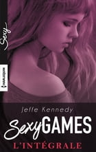 L'intégrale ''Sexy Games'' by Jeffe Kennedy