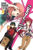 The Devil Is a Part-Timer!, Vol. 2 (light novel) by Satoshi Wagahara