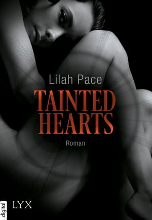 Tainted Hearts by Lilah Pace