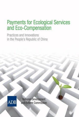 Payments for Ecological Services and Eco-Compensation by Asian Development Bank