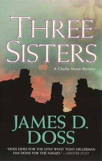 Three Sisters: A Charlie Moon Mystery