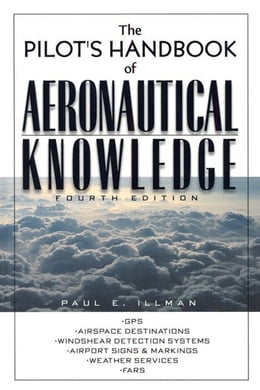 Book The Pilot's Handbook of Aeronautical Knowledge by Illman, Paul E.