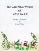 The Amazing World of Miss Mabel