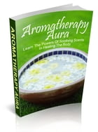 Aromatherapy Aura by Anonymous