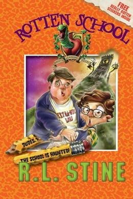 Book Rotten School #7: Dudes, the School Is Haunted! by R.L. Stine