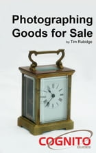 Photographing Goods for Sale by Tim Rubidge