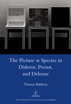 Picture as Spectre in Diderot, Proust, and Deleuze