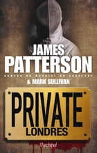 Private Londres by James Patterson