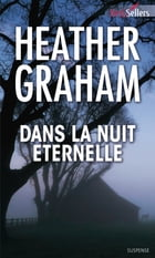 Dans la nuit éternelle by Heather Graham