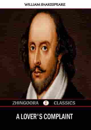 A Lover's Complaint by William Shakespeare