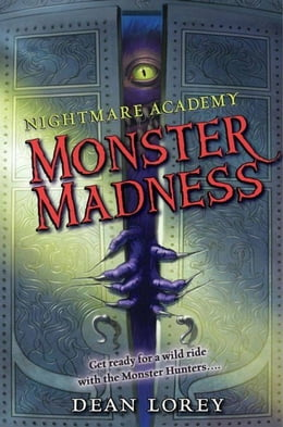 Book Nightmare Academy #2: Monster Madness by Dean Lorey