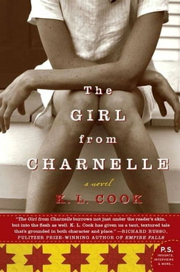 Book The Girl from Charnelle: A Novel by K. L. Cook
