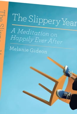 Book The Slippery Year by Melanie Gideon