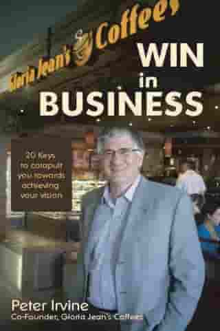 Win in Business by Peter Irvine