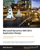 Microsoft Dynamics NAV 2013 Application Design by Mark Brummel