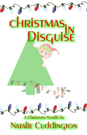 Christmas in Disguise by Natalie Cuddington