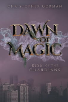 Dawn of Magic: Rise of the Guardians