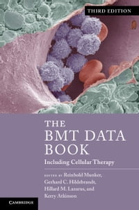 The BMT Data Book: Including Cellular Therapy