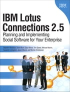 IBM Lotus Connections 2.5: Planning and Implementing Social Software for Your Enterprise, Portable Documents by Stephen Hardison
