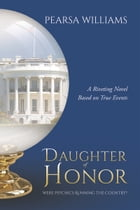 Daughter of Honor by Pearsa Williams