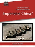 9789874402097 - Carlos Munzer: Imperialist China? On the myths of capitalist restoration - Libro