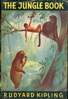 The Jungle Book + The Second Jungle Book by Rudyard Kipling