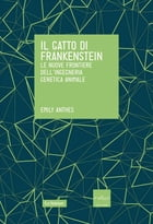 Il gatto di Frankenstein by Emily Anthes