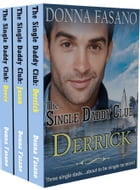 The Single Daddy Club Boxed Set by Donna Fasano