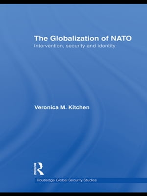 The Globalization of NATO Intervention,  Security and Identity