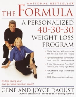 Book The Formula: A Personalized 40-30-30 Fat-Burning Nutrition Program by Gene Daoust