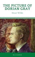 The Picture of Dorian Gray (M.A Classics) by Oscar Wilde