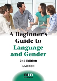 A Beginner's Guide to Language and Gender