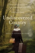Undiscovered Country: A Novel Inspired by the Lives of Eleanor Roosevelt and Lorena Hickok bf1fecea-44c1-4e7a-9d4a-5ae3665bb189