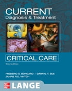CURRENT Diagnosis and Treatment Critical Care, Third Edition: Third Edition